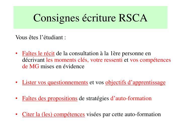 Consignes écriture RSCA