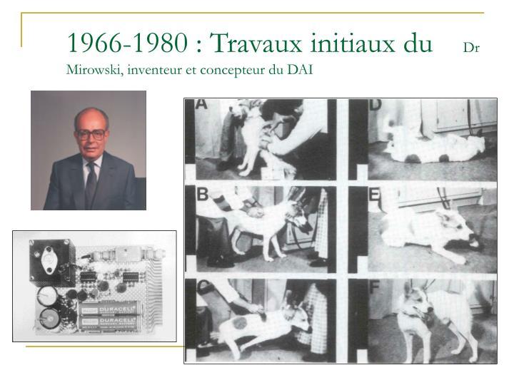 1966-1980 : Travaux initiaux du