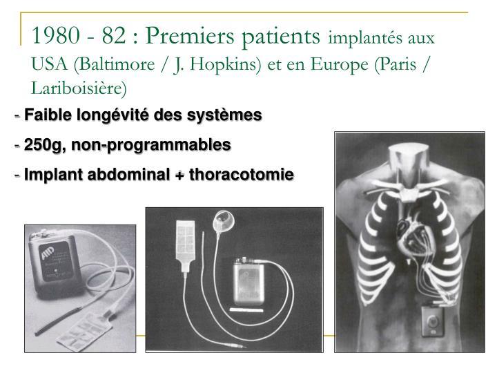 1980 - 82 : Premiers patients