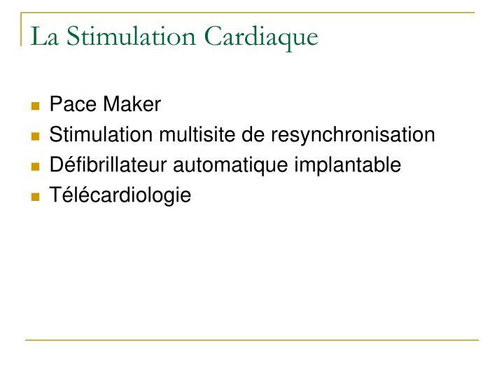 La Stimulation Cardiaque