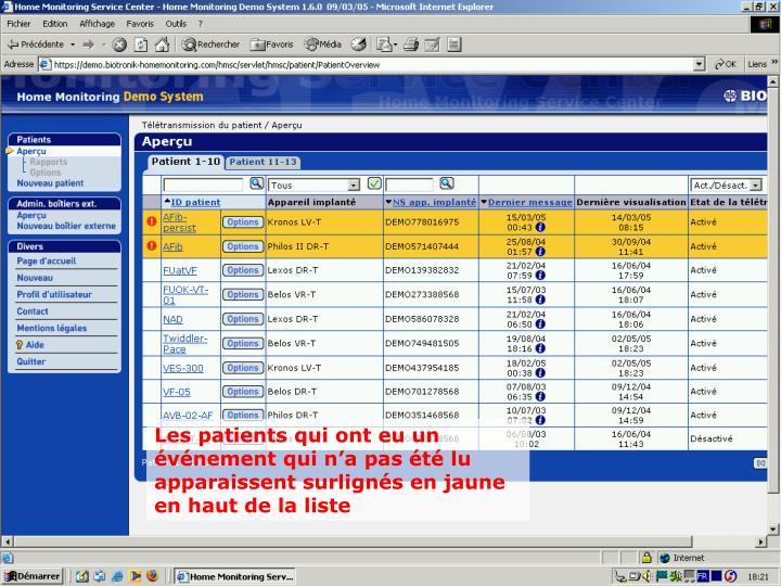 Les patients qui ont eu un événement qui n'a pas été lu apparaissent surlignés en jaune en haut de la liste