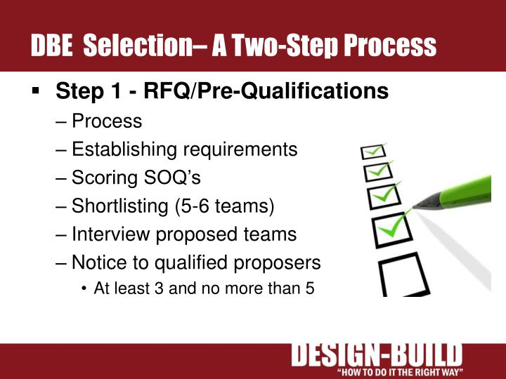 DBE  Selection– A Two-Step Process