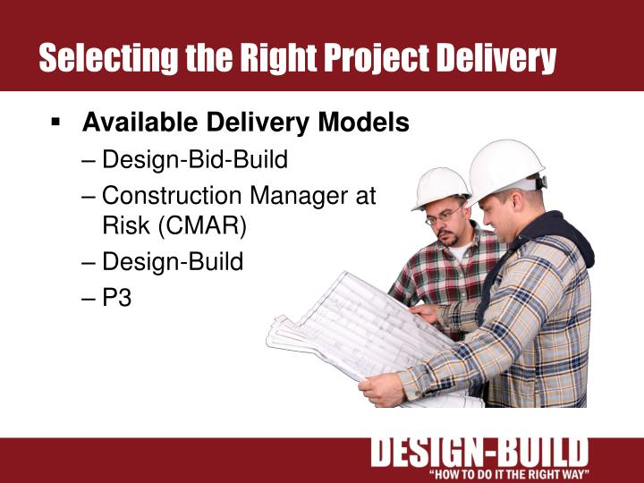 Selecting the right project delivery
