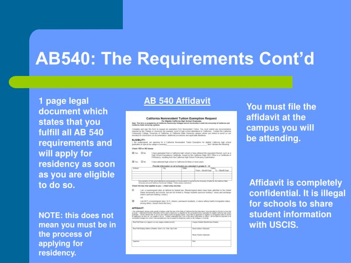 AB540: The Requirements Cont'd