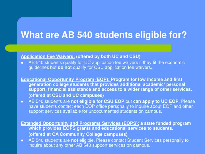 What are AB 540 students eligible for?