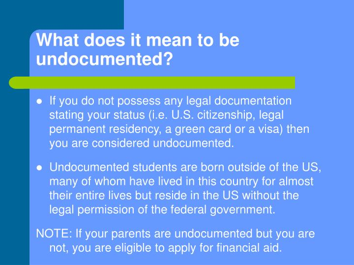 What does it mean to be undocumented