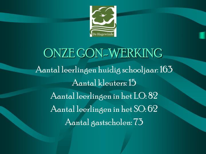 ONZE GON-WERKING