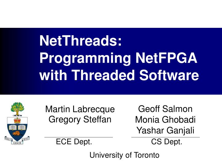 Netthreads programming netfpga with threaded software