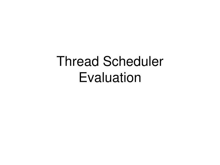 Thread Scheduler