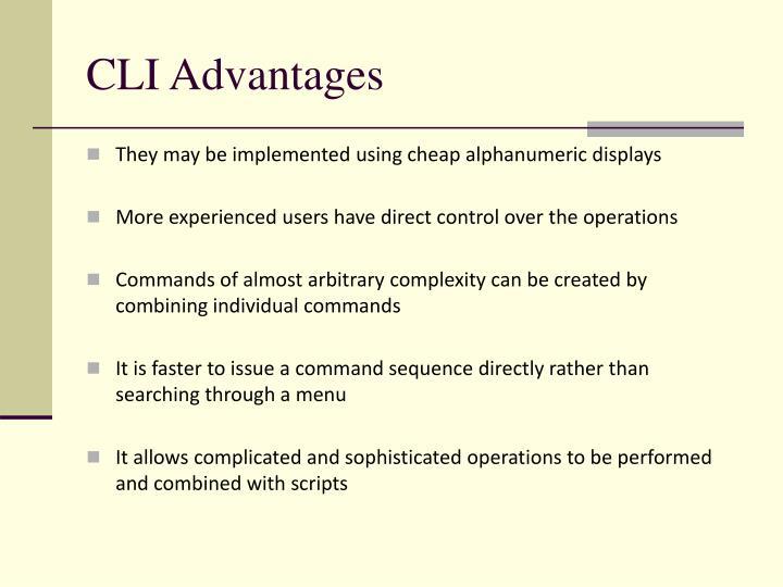 CLI Advantages