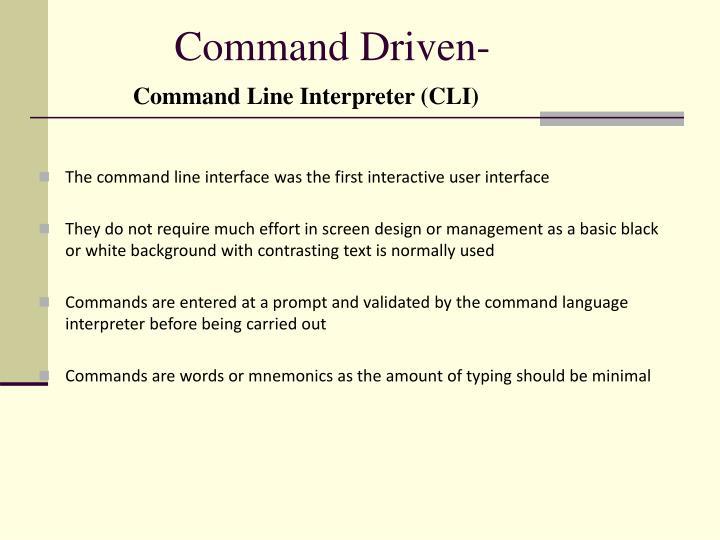 Command Driven-