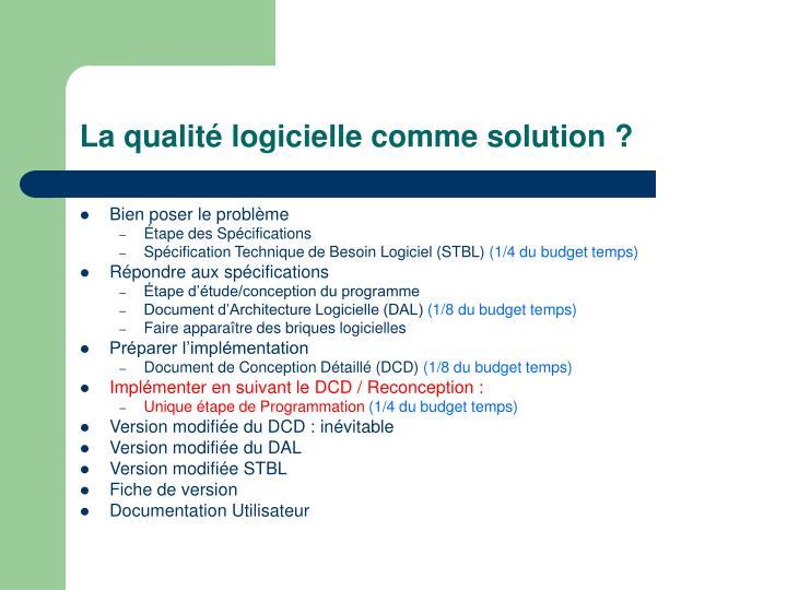 La qualité logicielle comme solution ?