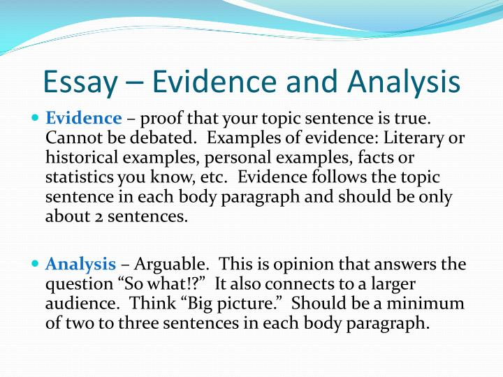 Essay – Evidence and Analysis
