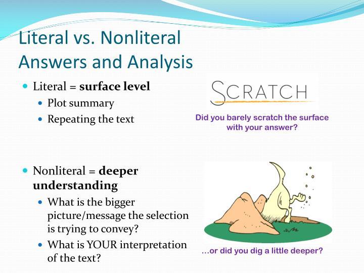 Literal vs. Nonliteral