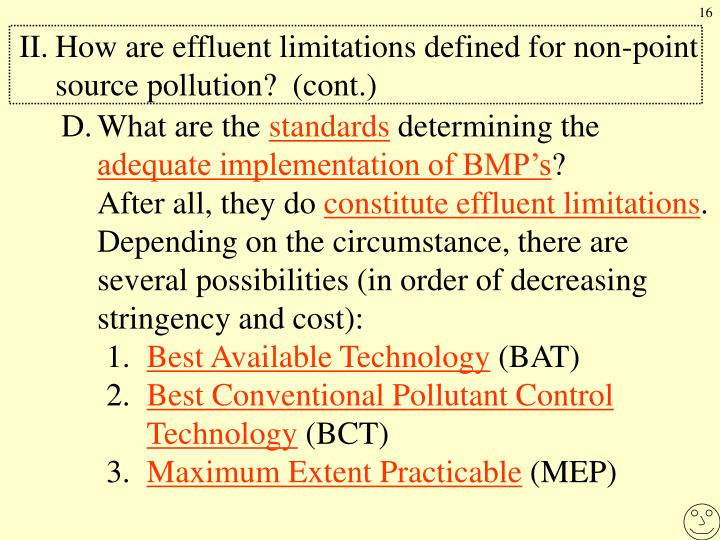 II.	How are effluent limitations defined for non-point source pollution?  (cont.)