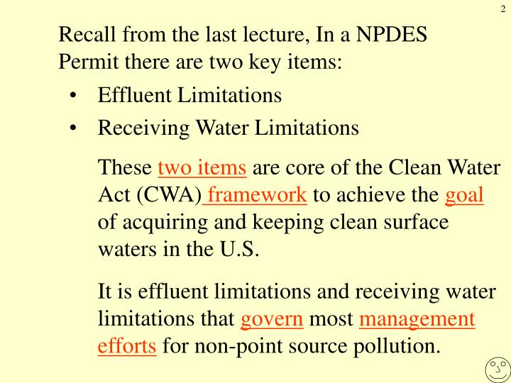 Recall from the last lecture, In a NPDES Permit there are two key items: