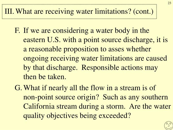 III.	What are receiving water limitations? (cont.)