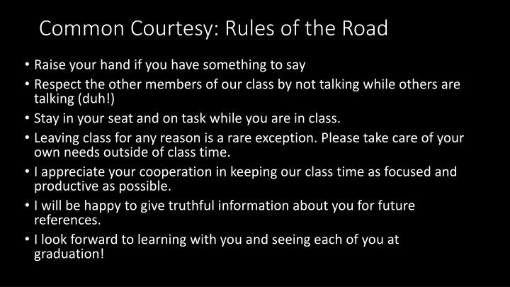 Common Courtesy: Rules of the Road