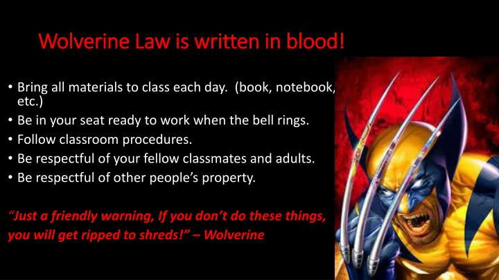Wolverine Law is written in blood!