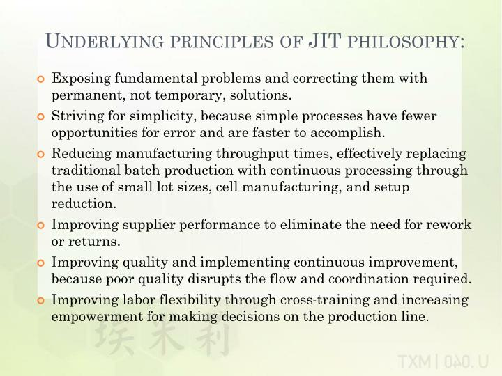 Underlying principles of JIT philosophy: