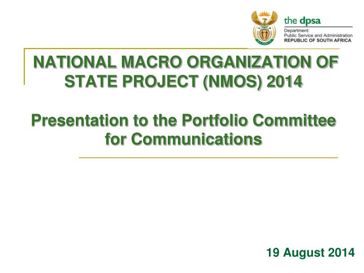 NATIONAL MACRO ORGANIZATION OF STATE PROJECT (NMOS) 2014