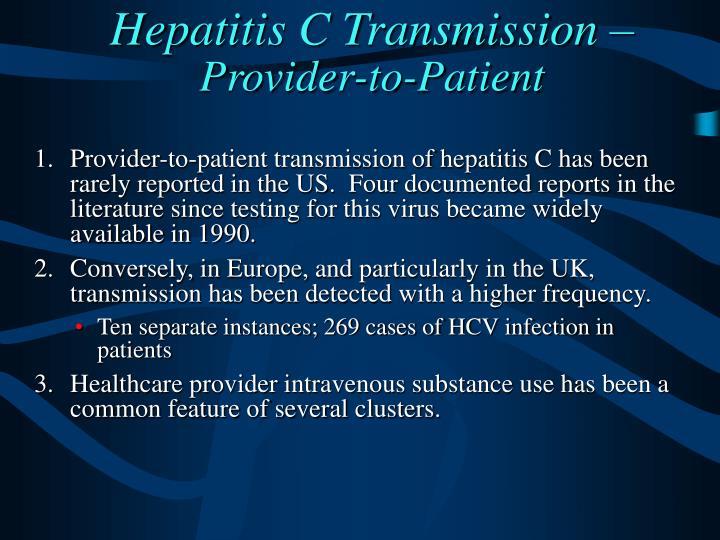 Hepatitis C Transmission –