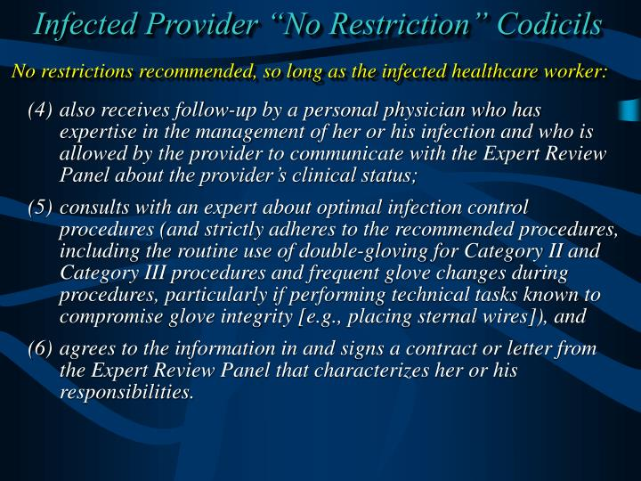 "Infected Provider ""No Restriction"" Codicils"
