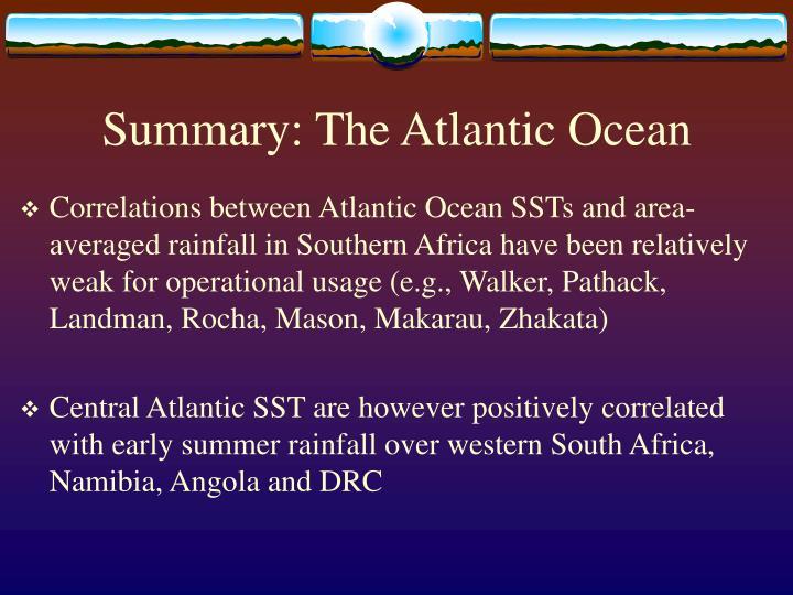 Summary: The Atlantic Ocean