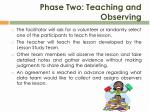 phase two teaching and observing