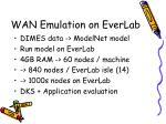 wan emulation on everlab