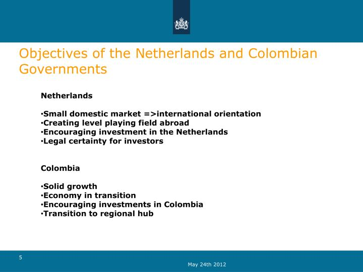 Objectives of the Netherlands and Colombian Governments
