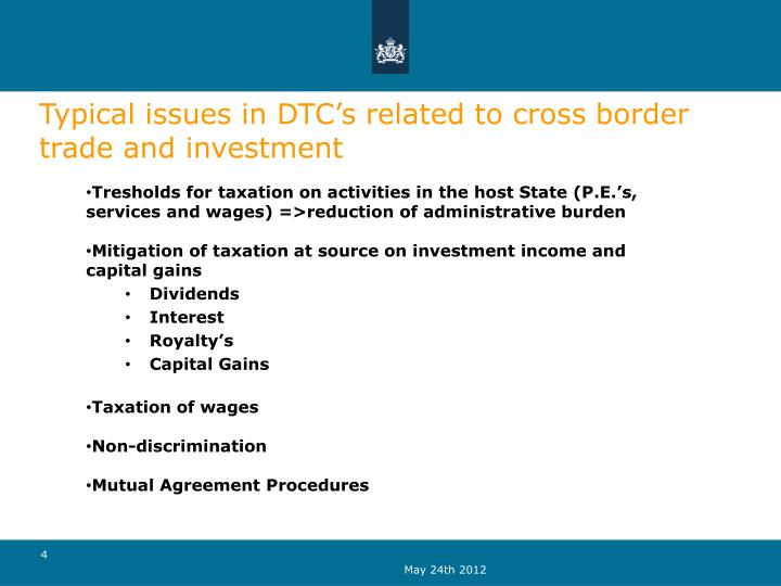 Typical issues in DTC's related to cross border trade and investment