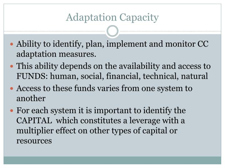 Adaptation Capacity