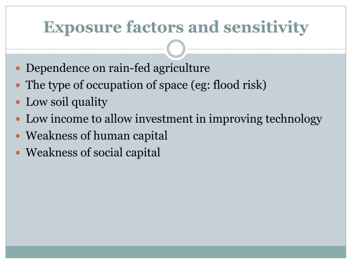Exposure factors and sensitivity