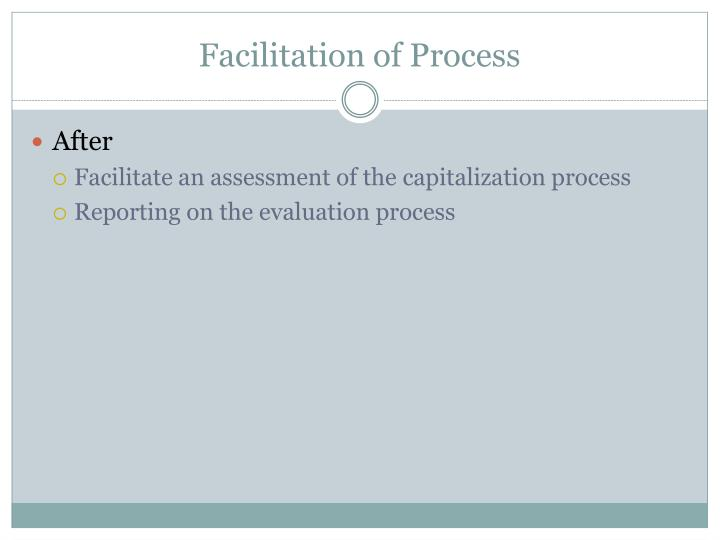 Facilitation of Process