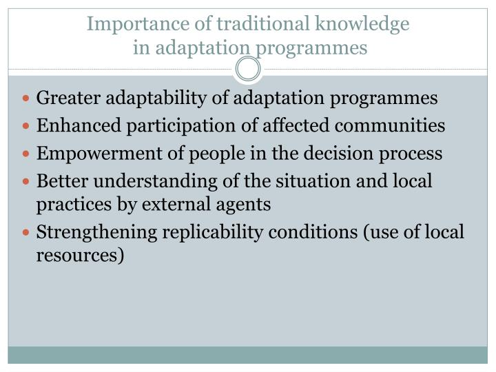 Importance of traditional knowledge