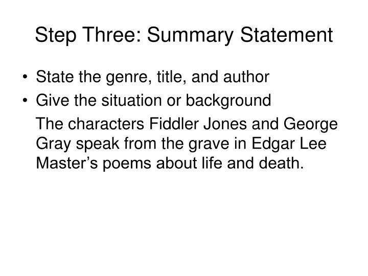 Step Three: Summary Statement