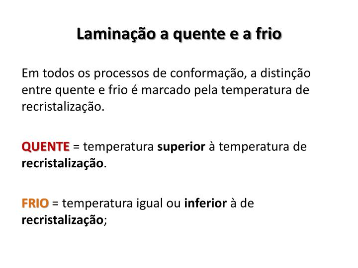 Laminação a quente e a frio