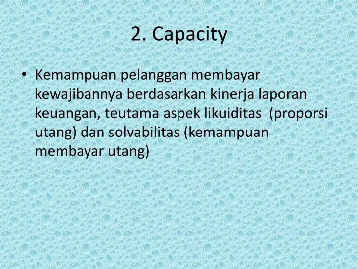 2. Capacity