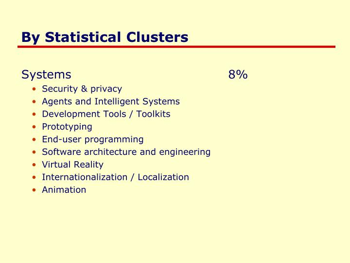 By Statistical Clusters