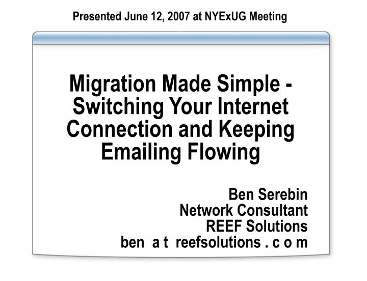 Migration made simple switching your internet connection and keeping emailing flowing