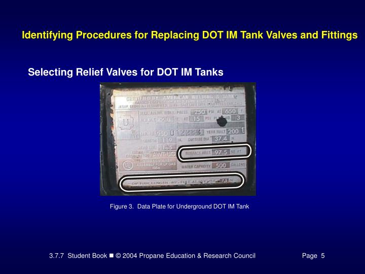 Identifying Procedures for Replacing DOT IM Tank Valves and Fittings