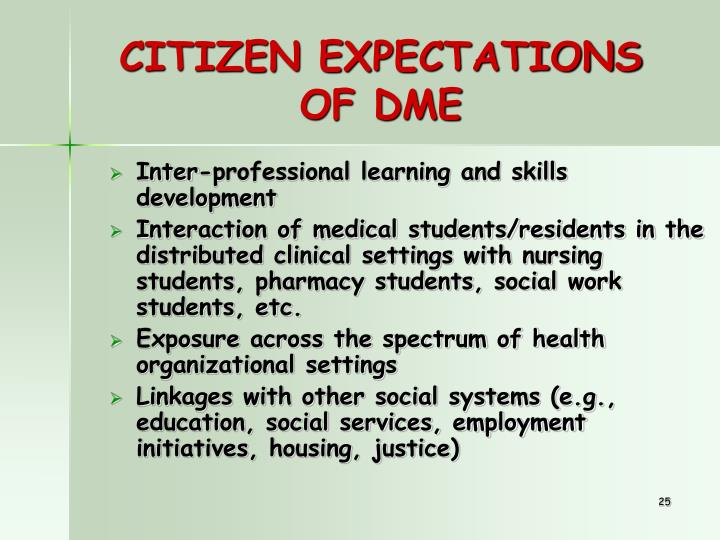 CITIZEN EXPECTATIONS OF DME