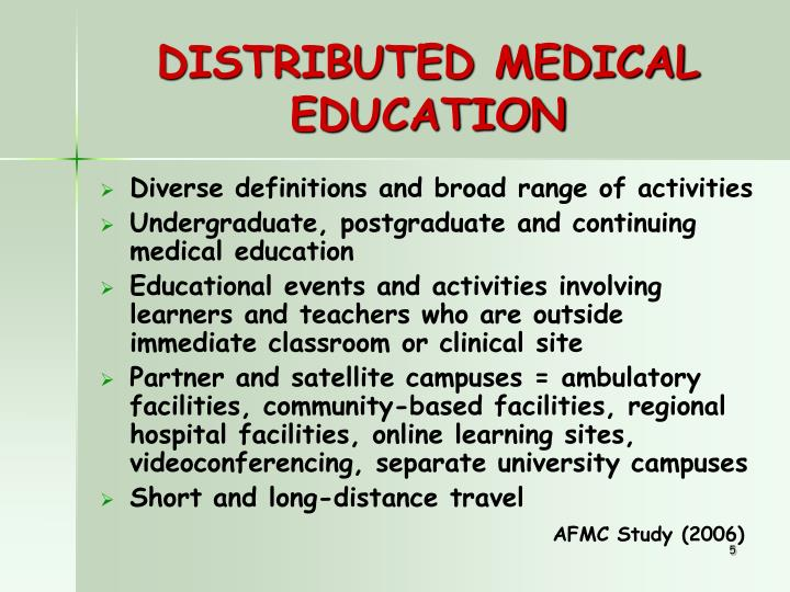 DISTRIBUTED MEDICAL EDUCATION