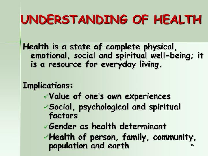 UNDERSTANDING OF HEALTH