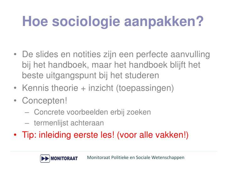 Hoe sociologie aanpakken?