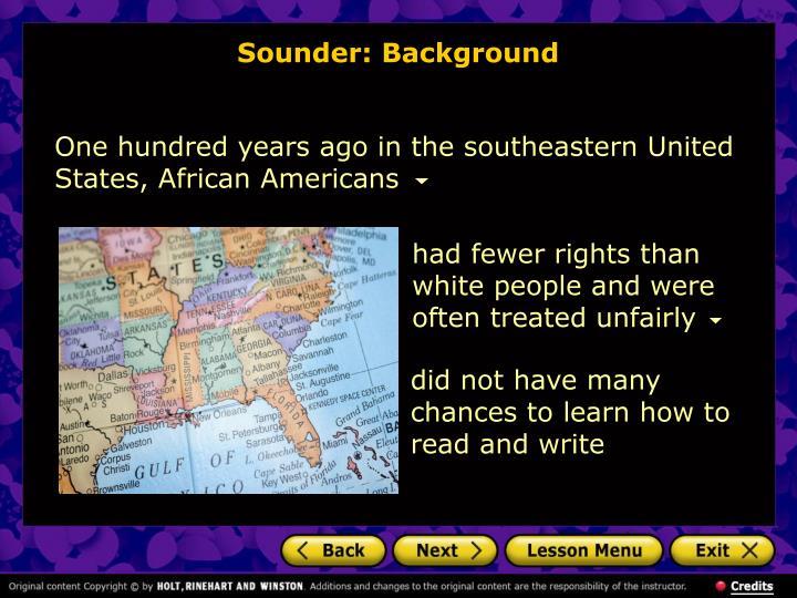 Sounder: Background