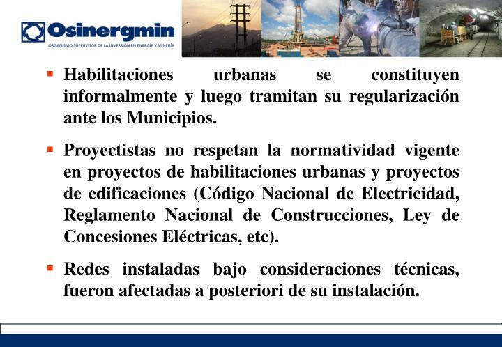 Habilitaciones urbanas se constituyen informalmente y luego tramitan su regularización ante los Municipios.