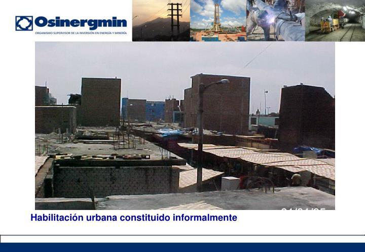 Habilitación urbana constituido informalmente
