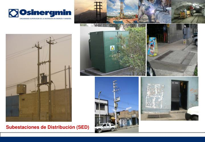 Subestaciones de Distribución (SED)